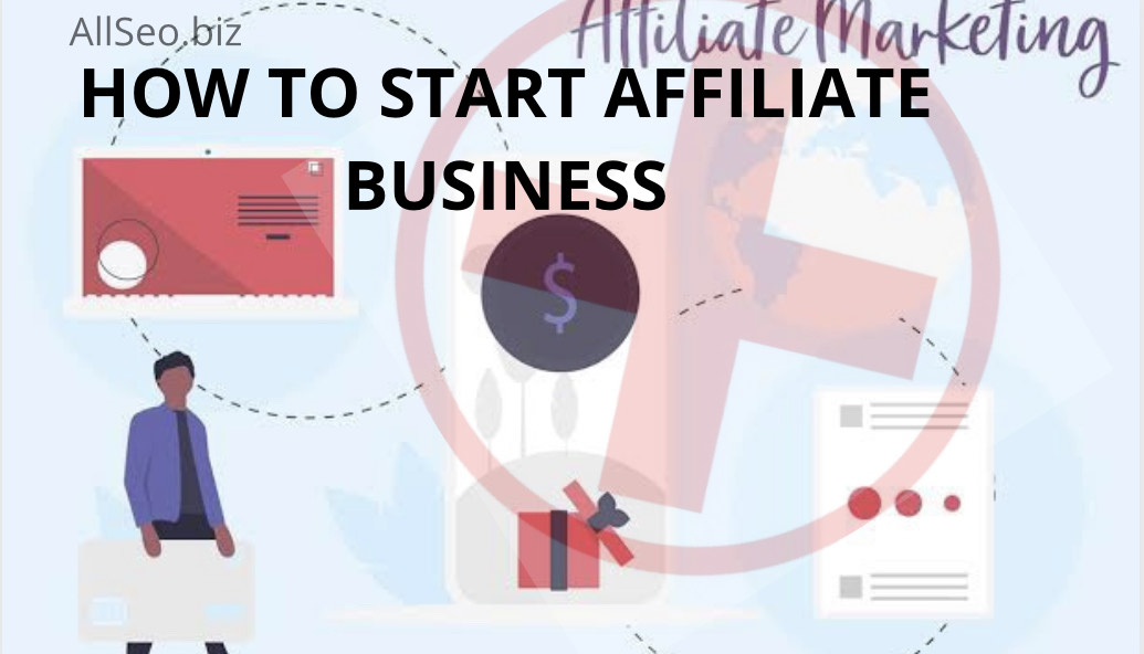 "alt=""How to start Affiliate Business"""